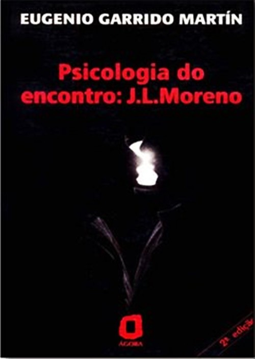 Psicologia do encontro - j. L. Moreno