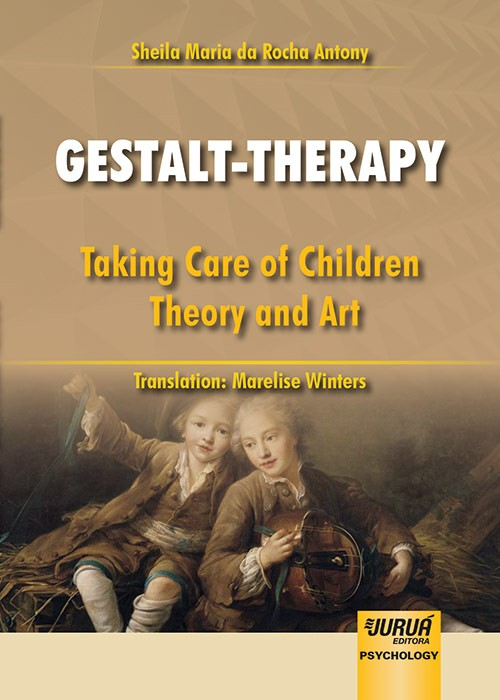 Gestalt-therapy - taking care of children theory and art