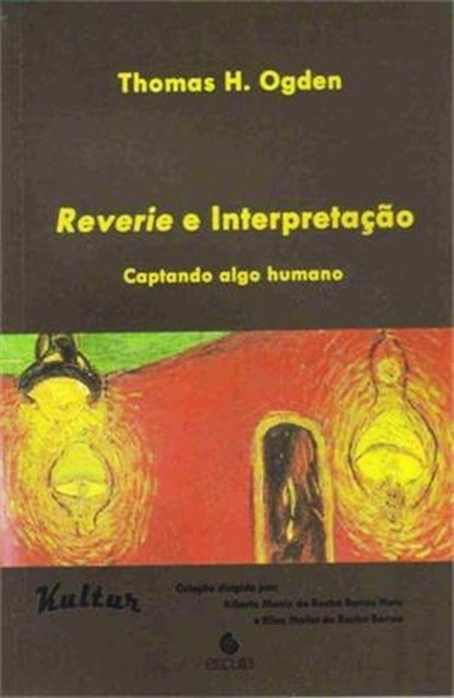 Reverie e interpretaçao - captando algo humano