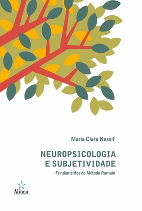 Neuropsicologia e subjetividade - fundamentos do metodo ramain