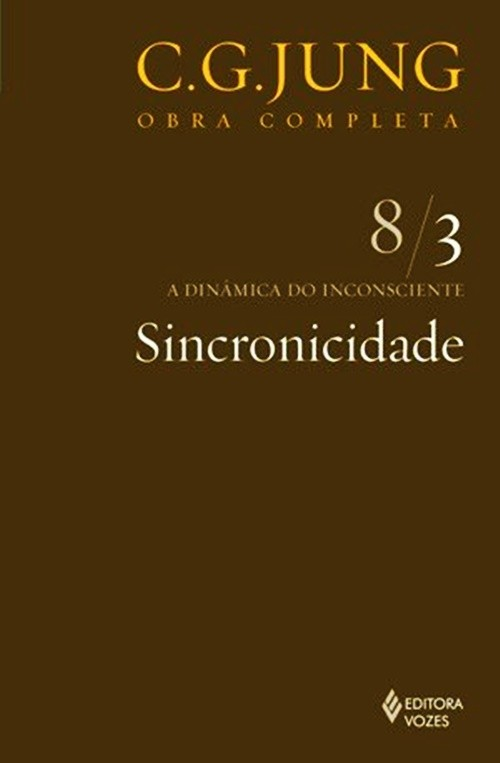 Sincronicidade - vol.8/3 - a dinamica do inconciente