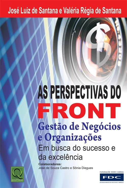 As perspectivas do front - gestao de negocios e organizaçoes
