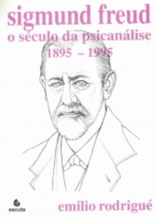 Sigmund freud - seculo da psicanalise vol 3