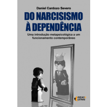 Do Narcisismo a Dependencia