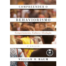 Compreender o Behaviorismo - LarPsi