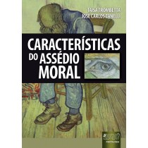 Caracteristicas do assedio moral