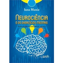 NEUROCIENCIA E OS EXERCICIOS MENTAIS