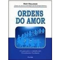 Ordens do amor - LarPsi