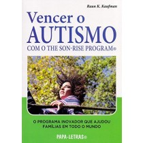 Vencer o Autismo com o The Son-Rise Program - LarPsi