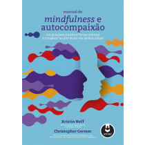 Manual de Mindfulness e Autocompaixão- LarPsi