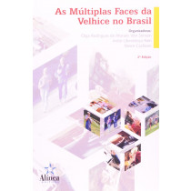 As multiplas faces da velhice no brasil