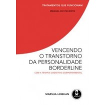 Vencendo o transtorno da personalidade borderline com a TCC - Manual do Paciente - LarPsi