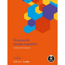 Técnicas de terapia cognitiva - Manual do terapeuta