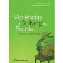 Violencias e bullying na escola - analise e prevencao - LarPsi