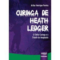 Curinga de heath ledger - o efeito curinga e o triunfo do imaginario - LarPsi