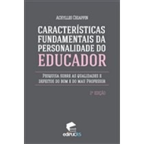 CARACTERISTICAS FUNDAMENTAIS DA PERSONALIDADE DO EDUCADOR