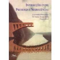 Interseccoes entre psicologia e neurociencias