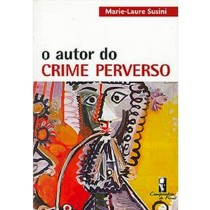 O autor do crime perverso