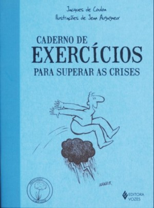 Caderno de exercicios - para superar as crises