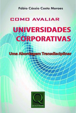 Como avaliar universidades corporativas