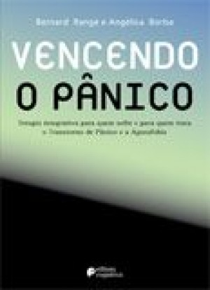 VENCENDO O PANICO - MANUAL COMPLETO