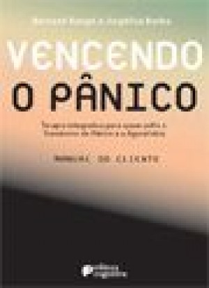 VENCENDO O PANICO - MANUAL DO CLIENTE