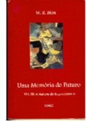 Uma memoria do futuro vol III
