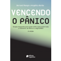 Vencendo o pânico - manual completo